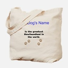 Greatest Newfoundland In The World Tote Bag