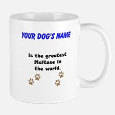 Greatest Maltese In The World Small Mug