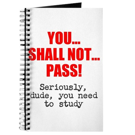You Shall Not Pass! Journal