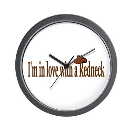 I'm in love with a Redneck Wall Clock