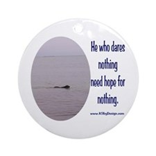 He Who Dares Ornament (Round)