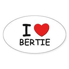 I love Bertie Oval Decal