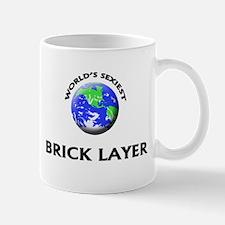 World's Sexiest Brick Layer Mug