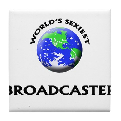 World's Sexiest Broadcaster Tile Coaster