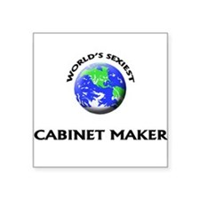 World's Sexiest Cabinet Maker Sticker