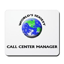 World's Sexiest Call Center Manager Mousepad