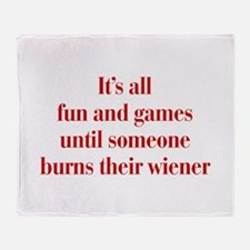 Its-all-fun-and-games-bod-burg Throw Blanket