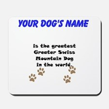 Greatest Greater Swiss Mountain Dog In The World M
