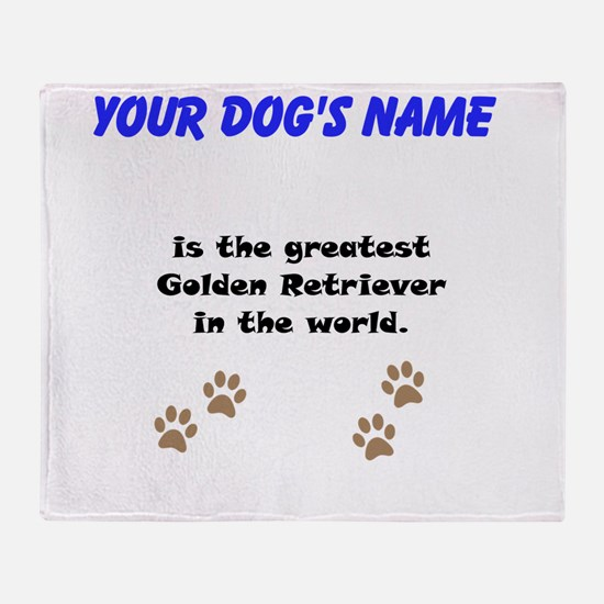 Greatest Golden Retriever In The World Throw Blank