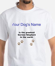 Greatest German Shepherd In The World T-Shirt