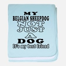 Belgian Sheepdog not just a dog baby blanket
