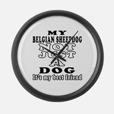 Belgian Sheepdog not just a dog Large Wall Clock