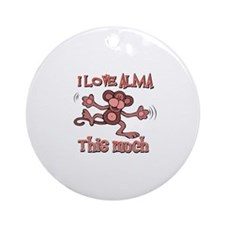 I love Alma this much Ornament (Round)