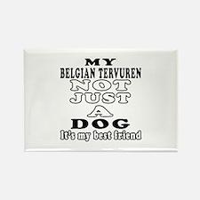 Belgian Tervuren not just a dog Rectangle Magnet