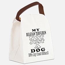Belgian Tervuren not just a dog Canvas Lunch Bag
