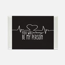 You Will Always Be My Person s Magnets