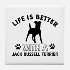 Funny Jack Russell Terrier lover designs Tile Coas