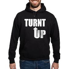 Turnt Up Hoody