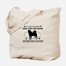 Finnish Spitz mommies are better Tote Bag