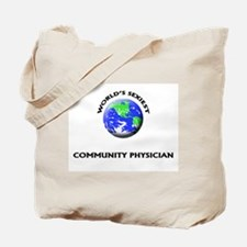 World's Sexiest Community Physician Tote Bag