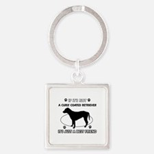 If it's not Curly-Coated Retriever Square Keychain