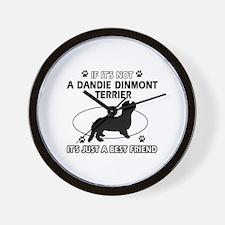 If it's not Dandie Dinmont Terrier Wall Clock