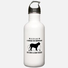 If it's not Dogue De Bordeaux Sports Water Bottle