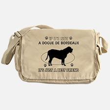 If it's not Dogue De Bordeaux Messenger Bag