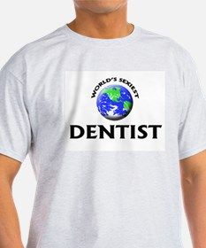 World's Sexiest Dentist T-Shirt
