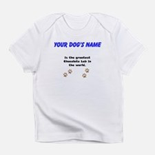 Greatest Chocolate Lab In The World Infant T-Shirt