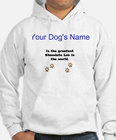 Greatest Chocolate Lab In The World Jumper Hoody
