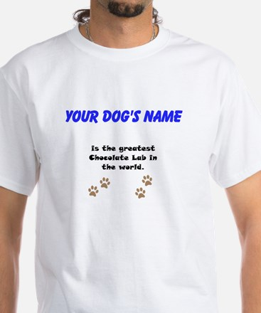 Greatest Chocolate Lab In The World T-Shirt