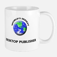 World's Sexiest Desktop Publisher Mug