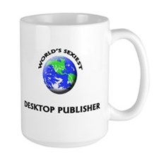 World's Sexiest Desktop Publisher Mug