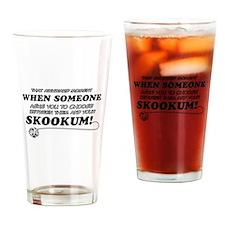 Skookum designs Drinking Glass