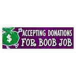 Boob Job Donations Bumper Sticker