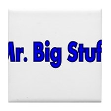 Mr. Big Stuff Tile Coaster