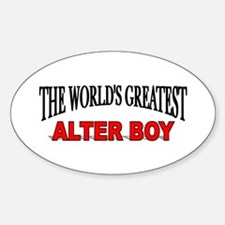 """""""The World's Greatest Alter Boy"""" Oval Decal"""