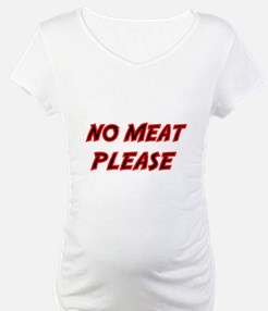 NO MEAT PLEASE 2 Shirt