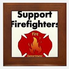SUPPORT FIREFIGHTER Framed Tile