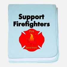 SUPPORT FIREFIGHTER baby blanket
