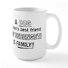 Serengeti is my best friend Mug