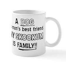 Skookum is my best friend Mug