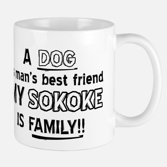Sokoke is my best friend Mug