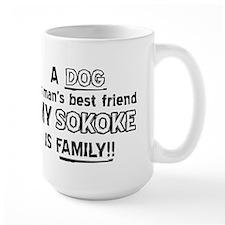 Sokoke is my best friend Mug