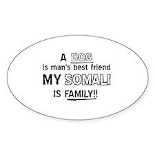 Somali is my best friend Decal