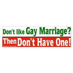 Don't like Gay Marriage? Bumper Sticker
