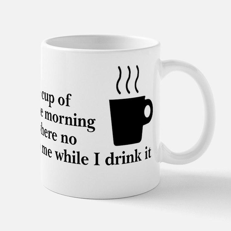 My favorite cup of coffee Mug