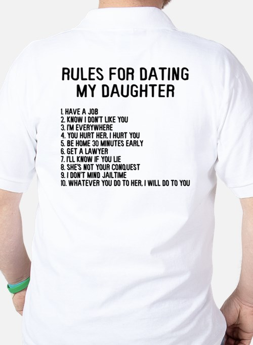 Rules of dating my daughter shirt