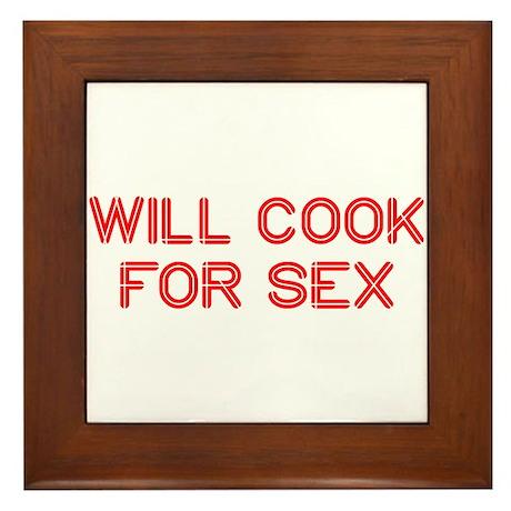 will-cook-for-sex-SO-RED Framed Tile